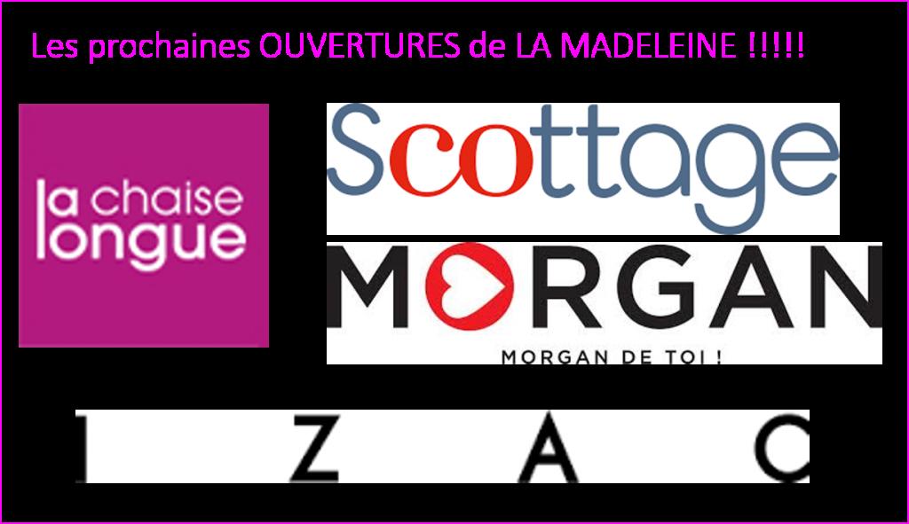 Les prochaines ouvertures de La Madeleine